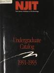 Undergraduate Catalog, 1991-1993, New Jersey Institute of Technology by New Jersey Institute of Technology