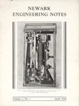 Newark Engineering Notes, Volume 1, No. 1, April 1938 by Newark College of Engineering